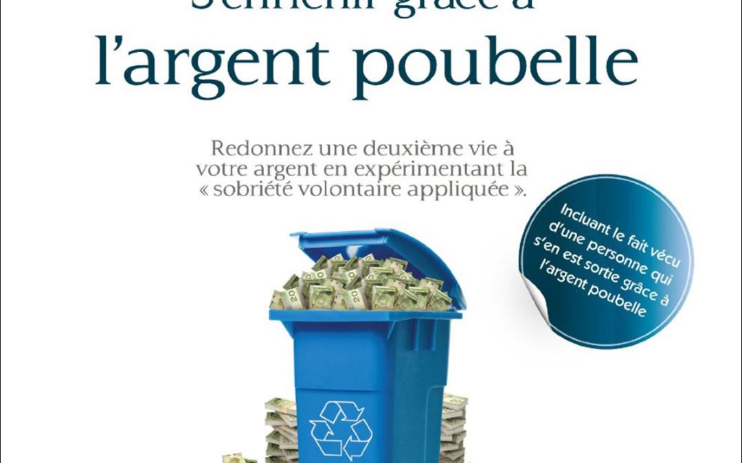 S'enrichir grâce à l'argent poubelle